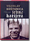 Vojislav Koštunica - Jedna karijera