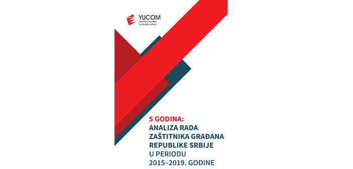 5 GODINA: ANALIZA RADA ZAŠTITNIKA GRAĐANA  REPUBLIKE SRBIJE U PERIODU 2015–2019. GODINE
