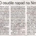 NVO osudile napad na Ninica (Danas, 01.09.2015.)