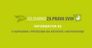 Informator #2 o napadima i pritiscima na aktiviste